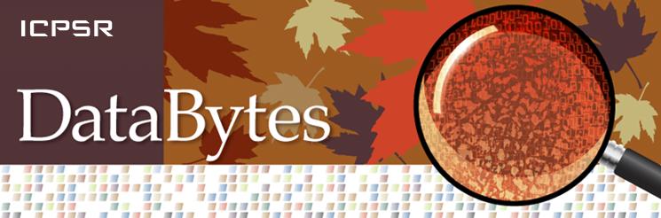 ICPSR DataBytes: Autumn 2015
