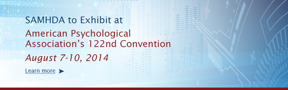SAMHDA to Exhibit at APA Convention, August 7-10, 2014