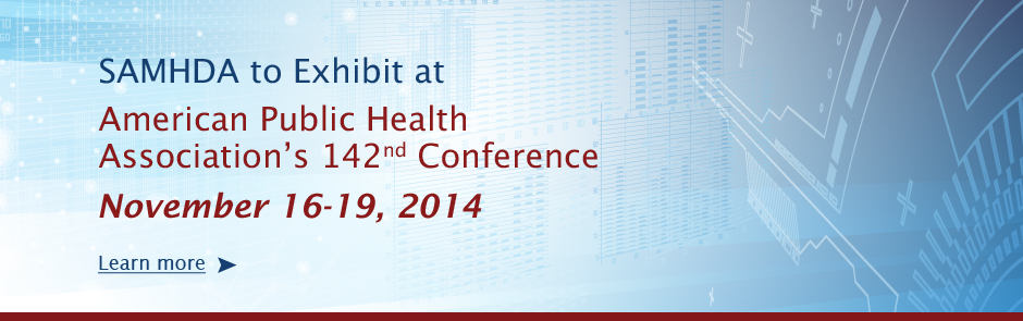 SAMHDA to exhibit at American Public Health Association (APHA) conference - November 16-19, 2014