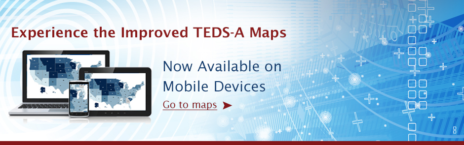Experience the Improved TEDS-A Maps