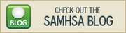Check Out the SAMHSA Blog